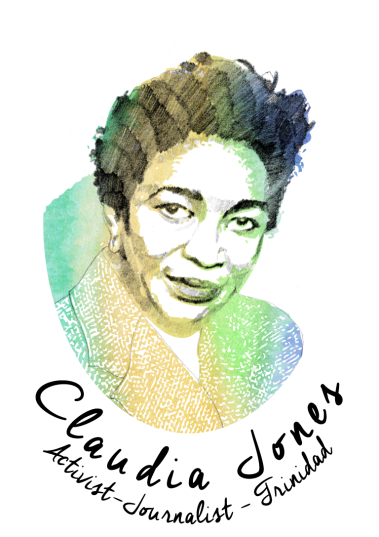 Claudia Jones (1915 – 1964) Journalist, Activist Trinidad